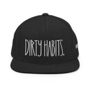 Dirty Habits Dirty-Snapback